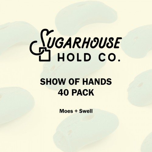 SHOW OF HANDS 40 PACK
